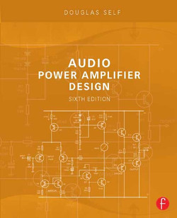 Audio Power Amplifier Design, 6th Edition