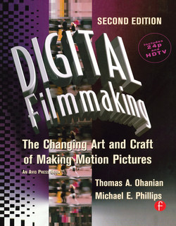 Digital Filmmaking, 2nd Edition
