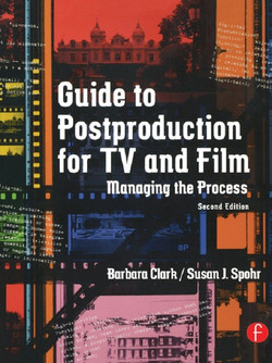 Guide to Postproduction for TV and Film, 2nd Edition