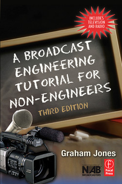 A Broadcast Engineering Tutorial for Non-Engineers, 3rd Edition