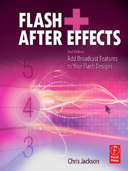 Flash + After Effects, 2nd Edition