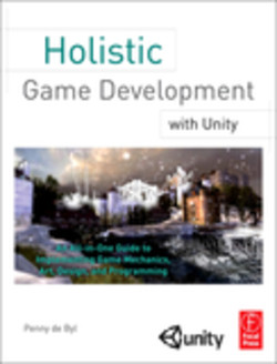 Holistic Game Development with Unity