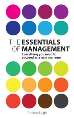 The Essentials of Management, 2nd Edition