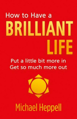 How to Have a Brilliant Life, 2nd Edition
