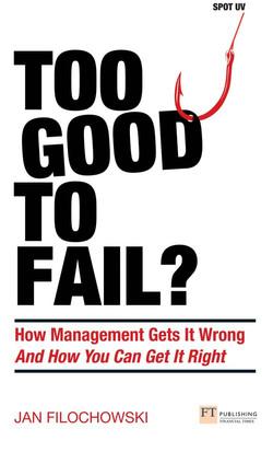 Too Good To Fail?