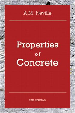 Properties of Concrete: Properties of Concrete, 5th Edition