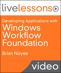 Developing Applications with Windows Workflow Foundation