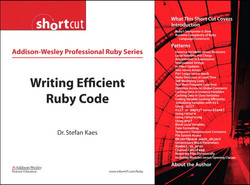 Addison-Wesley Professional Ruby Series Writing Efficient Ruby Code