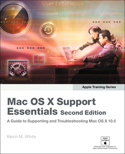 Apple Training Series Mac OS X Support Essentials, Second Edition