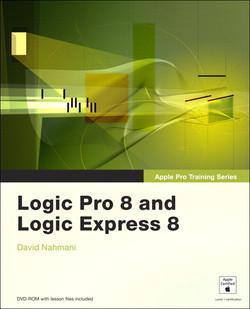 Apple Pro Training Series Logic Pro 8 and Logic Express 8