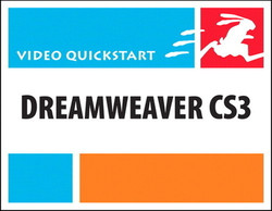 Creating a Web Site in Dreamweaver CS3: Video QuickStart
