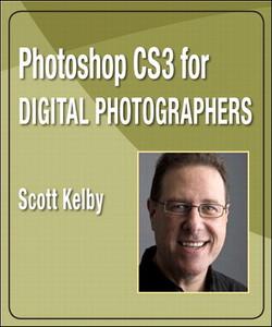 Photoshop CS3 for Digital Photographers