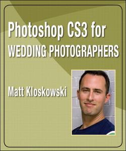 Photoshop CS3 for Wedding Photographers