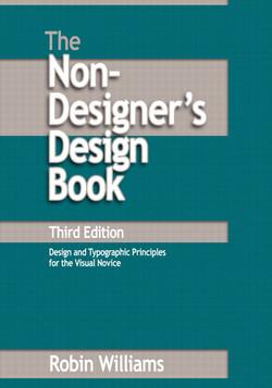 The Non-Designer's Design Book, Third Edition