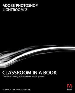 Adobe® Photoshop® Lightroom® 2 Classroom in a Book®