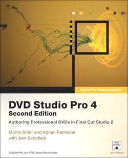 Apple Pro Training Series DVD Studio Pro 4, Second Edition