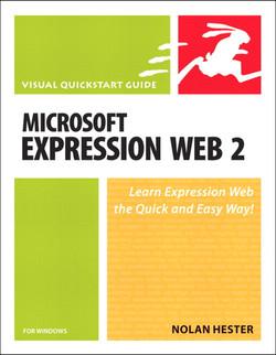Microsoft Expression Web 2 for Windows: Visual Quickstart Guide