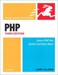 PHP for the Web: Visual QuickStart Guide, Third Edition
