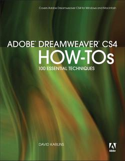 Adobe® Dreamweaver® CS4 How-Tos: 100 Essential Techniques