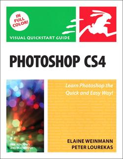 Photoshop CS4 for Windows and Macintosh: Visual QuickStart Guide