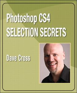 Photoshop CS4 Selection Secrets