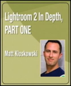 Lightroom 2 In Depth, Part One