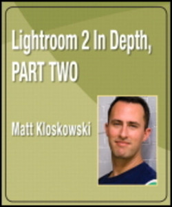 Lightroom 2 In Depth, Part Two