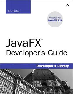 JavaFX™ Developer's Guide
