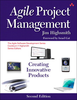 Agile Project Management: Creating Innovative Products, Second Edition