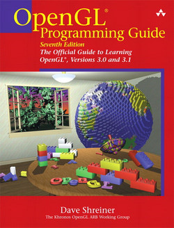 OpenGL Programming Guide: The Official Guide to Learning OpenGL, Versions 3.0 and 3.1, Seventh Edition
