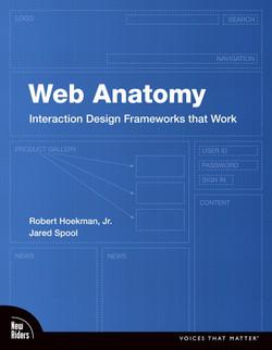 Web Anatomy: Interaction Design Frameworks that Work