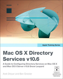 Apple Training Series: Mac OS X Directory Services v10.6