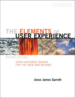 The Elements of User Experience, Second Edition: User-Centered Design for the Web and Beyond