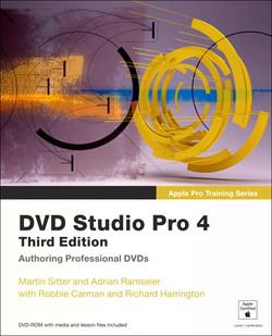 Apple Pro Training Series: DVD Studio Pro 4, Third Edition