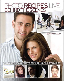 Photo Recipes Live: Behind the Scenes: Your Guide to Today's Most Popular Lighting Techniques (DVD/Book)