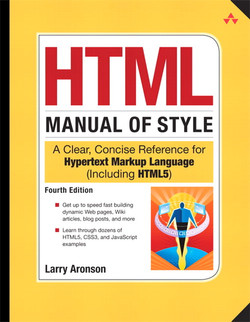 HTML Manual of Style: A Clear, Concise Reference for Hypertext Markup Language (Including HTML5), Fourth Edition