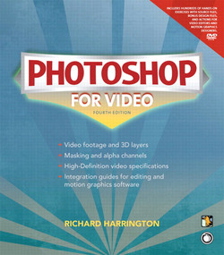 Photoshop for Video, Fourth Edition