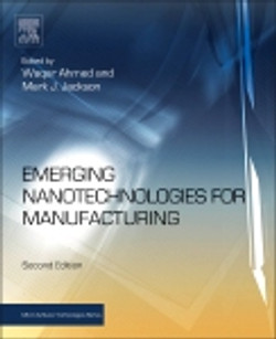 Emerging Nanotechnologies for Manufacturing, 2nd Edition