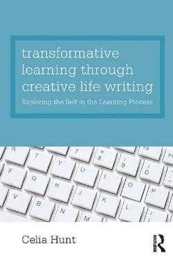 Transformative Learning through Creative Life Writing