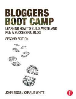Bloggers Boot Camp, 2nd Edition