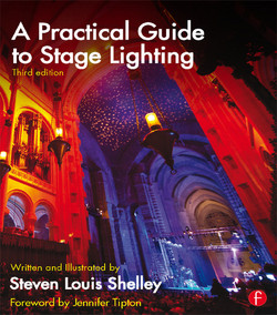 A Practical Guide to Stage Lighting, 3rd Edition