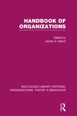 Handbook of Organizations (RLE: Organizations)