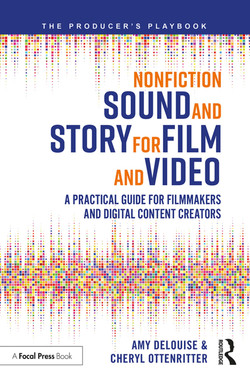 Nonfiction Sound and Story for Film and Video