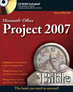Microsoft® Project 2007 Bible