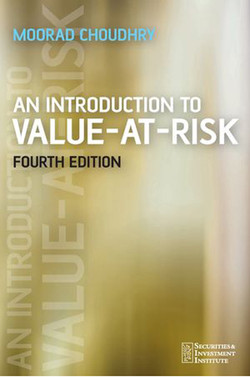 An Introduction to Value-At-Risk, Fourth Edition