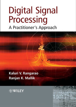 Digital Signal Processing: A Practitioner's Approach