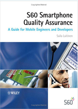 S60 Smartphone Quality Assurance: A Guide for Mobile Engineers and Developers