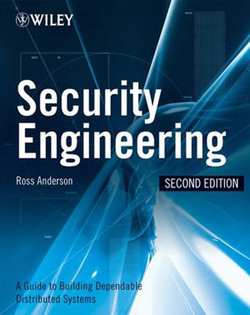 Security Engineering: A Guide to Building Dependable Distributed Systems, Second Edition