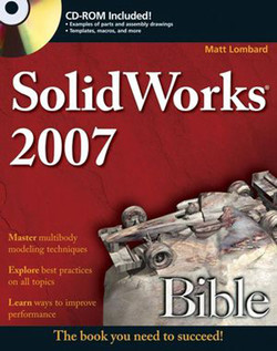SolidWorks® 2007 Bible