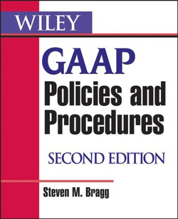 GAAP Policies and Procedures, Second Edition
